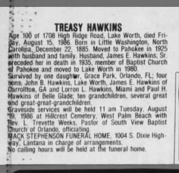 Obituary Treasy Hawkins died August 16, 1986,  of Lake Worth, age 100