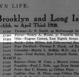 Eugene Camus (great-great grandfather) bought an Oldsmobile in 1908.