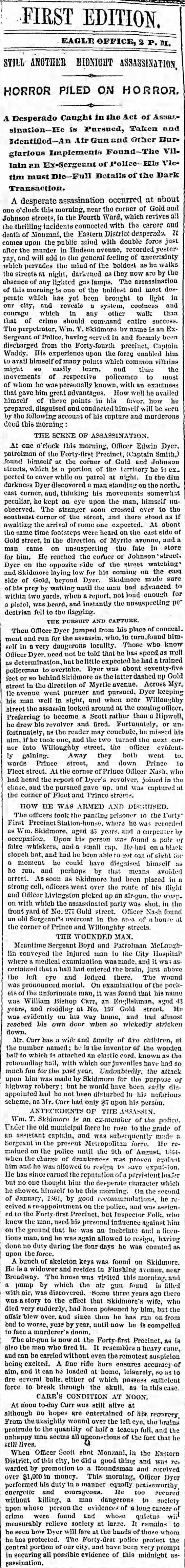Patrolman Edwin Brough Dyer captures assassin in the 4th Ward.