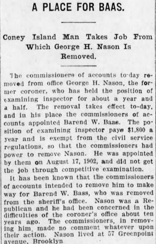George H. Nason (1852-?), was the Coroner of Kings County, New York