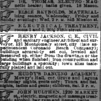 "Henry Jackson Civil Engineer ""of late superintendent Coronado Beach Company"""